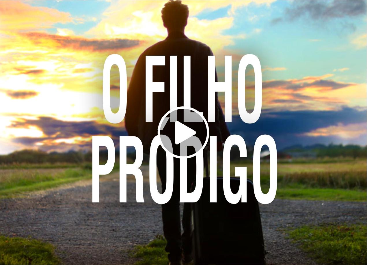 O FILHO PRODIGO